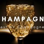 Best NV Champagne